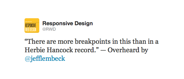 Tweet from @RWD about Herbie Hancock and breakpoints